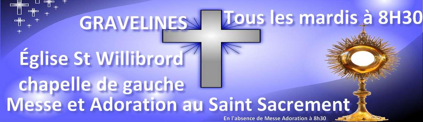 Adoration au Saint Sacrement Gravelines